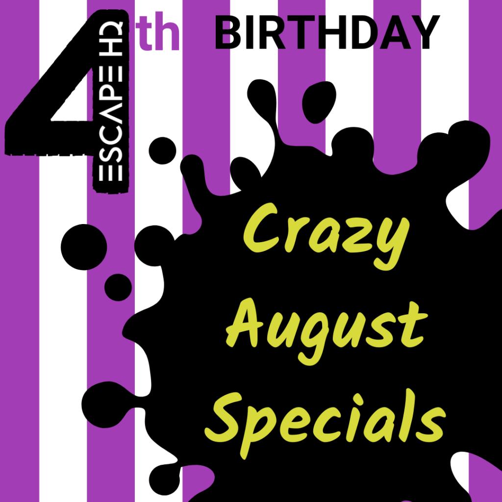 Crazy August Specials